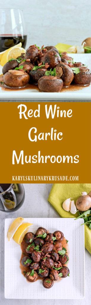 Red Wine Garlic Mushrooms - Karyl's Kulinary Krusade