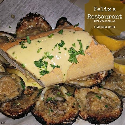 Felix's Restaurant & Oyster Bar, NOLA - Karyl's Kulinary Krusade