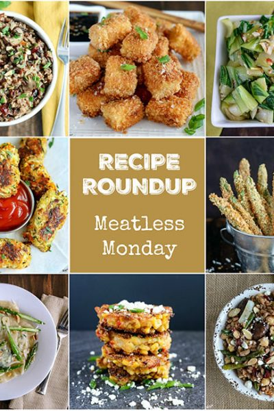 collage of pictures of Meatless Monday Recipe Roundup