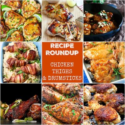 Recipe Roundup: Chicken Thigh and Drumstick Recipes