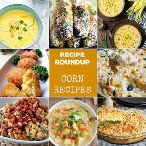 Recipe Roundup: Corn - Karyl's Kulinary Krusade