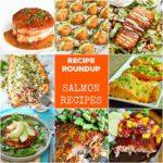 Recipe Roundup: Salmon - Karyl's Kulinary Krusade
