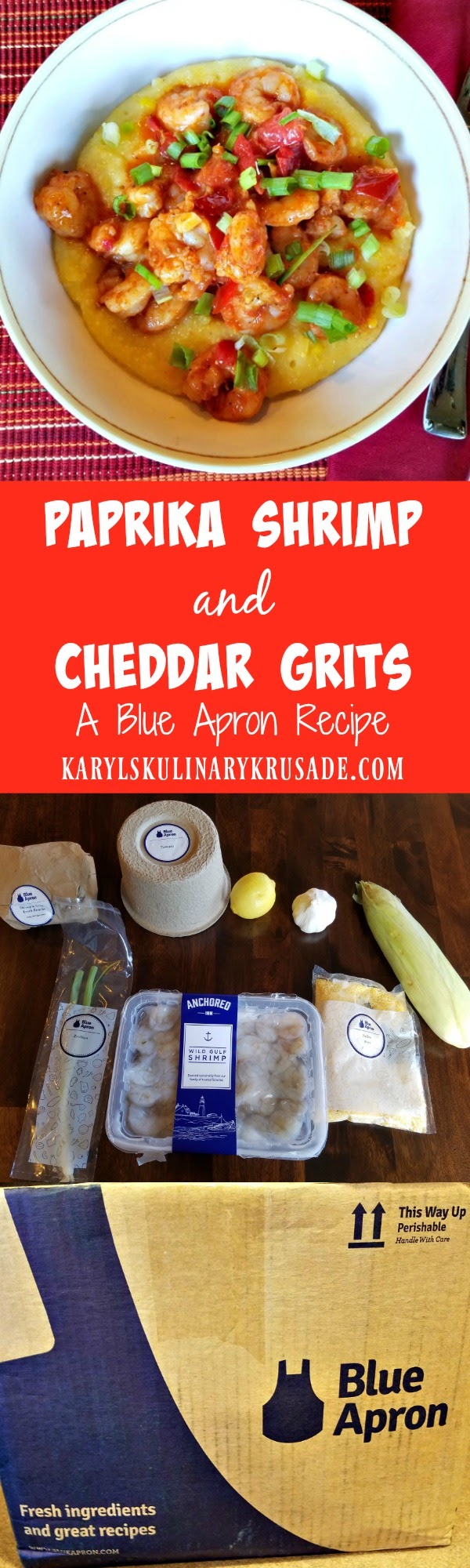 Blue apron yellow grits - Paprika Shrimp And Cheddar Grits Karyl S Kulinary Krusade