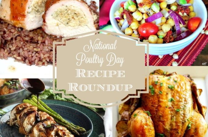National Poultry Day Recipe Roundup - Karyl's Kulinary Krusade