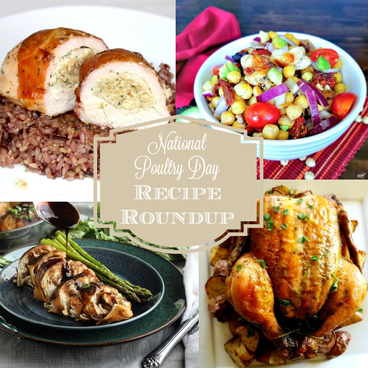 National Poultry Day Recipe Roundup - Karyl's Kulinary Krusade