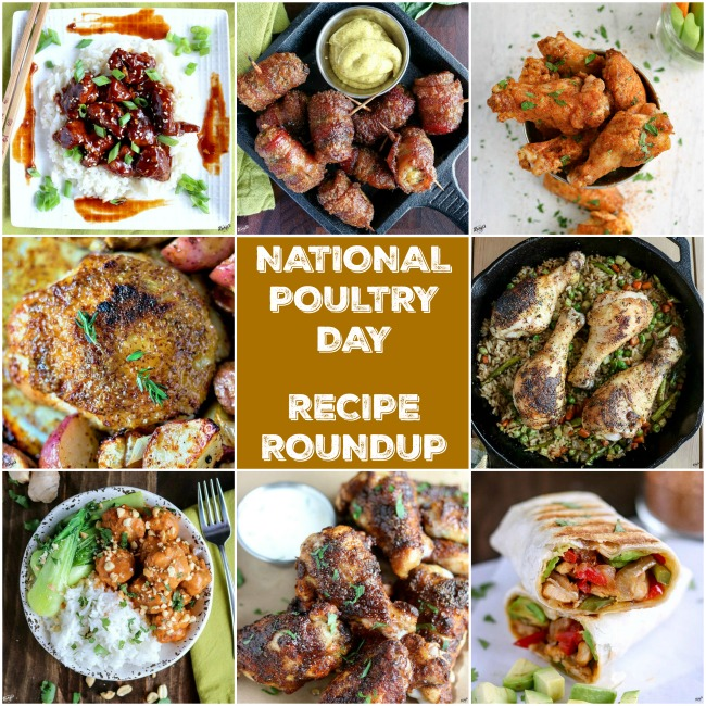 shot of 8 photos for National Poultry Day Recipe Roundup