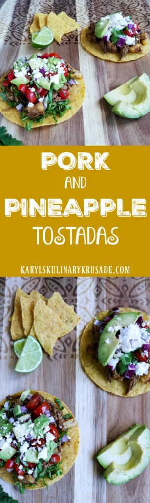 Pork and Pineapple Tostadas - Karyl's Kulinary Krusade