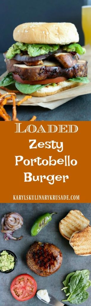 Loaded Zesty Portobello Burger - Karyl's Kulinary Krusade