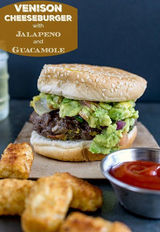 Venison Cheeseburger with Guacamole and Jalapeno - Karyl's Kulinary Krusade
