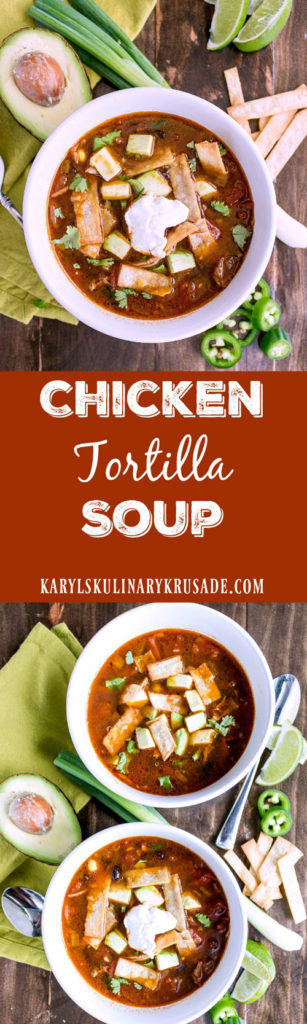 Chicken Tortilla Soup - Karyl's Kulinary Krusade
