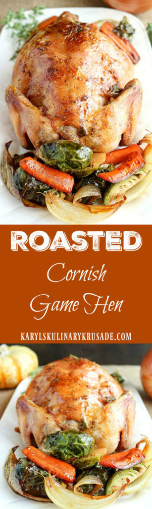 Roasted Cornish Game Hen - Karyl's Kulinary Krusade