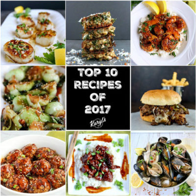 Top 10 Recipes of 2017 - Karyl's Kulinary