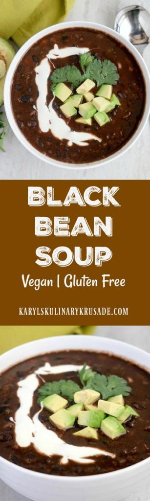 Black Bean Soup. Light, rich, filling and delicious. This vegan and gluten free soup will warm you up on a chilly day #vegan #glutenfree #beans #legumes #blackbeans #vegetables, #soup #meatless #meatlessmonday #karylskulinarykrusade