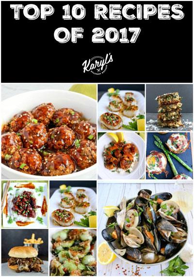 Top 10 Recipes of 2017 - Karyl's Kulinary