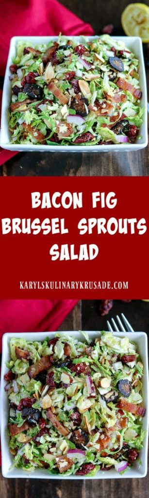 Bacon Fig Brussel Sprouts Salad - Karyl's Kulinary Krusade