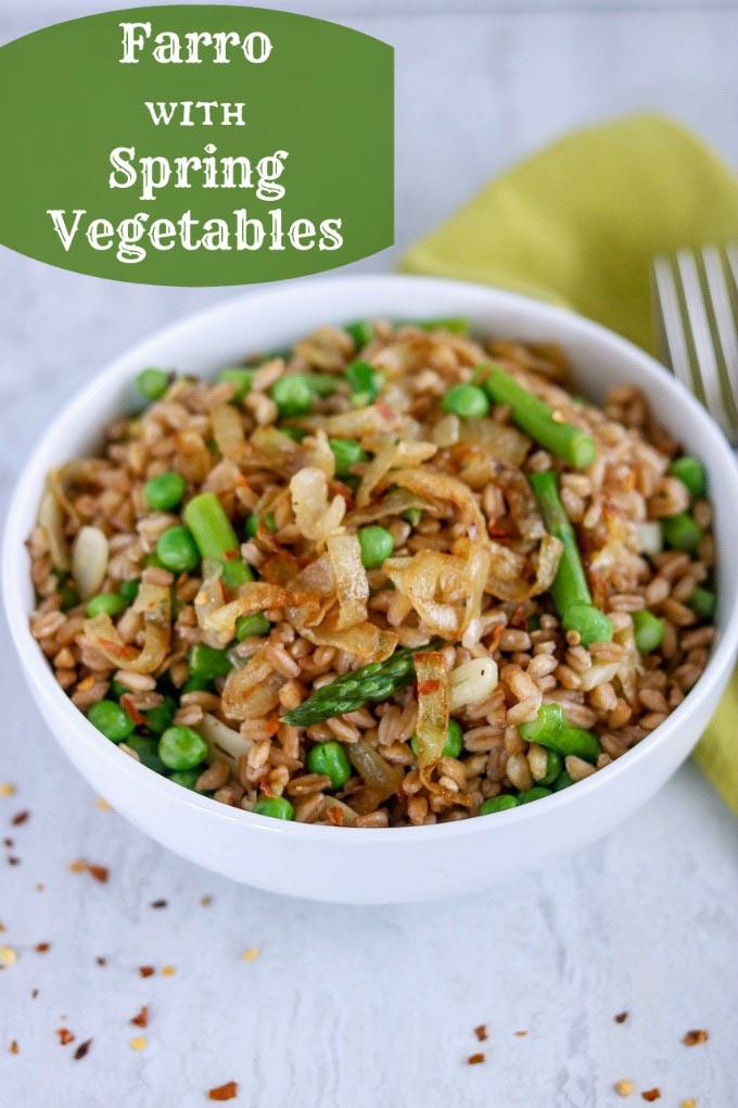 Farro with Spring Vegetables - Karyl's Kulinary Krusade
