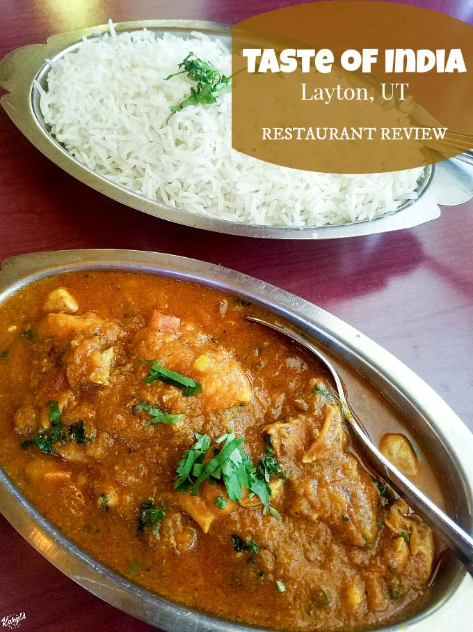 Taste of India, Layton UT - Karyl's Kulinary Krusade