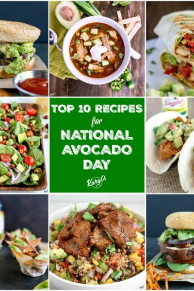 My Top 10 Recipes for National Avocado Day