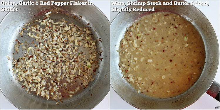 Process shots: garlic, shallots & red pepper flakes in skillet on left; liquid added to skillet on right